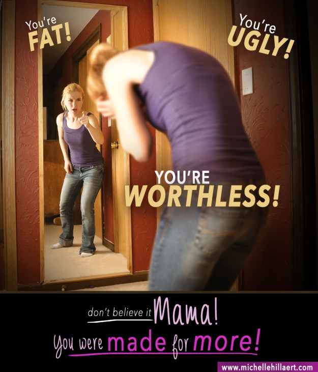 You are worthless.
