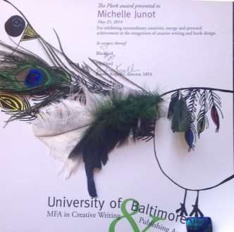 Thanks to the UB MFA department for not only presenting me with this award, but presenting it so beautifully! I mean, com'on. That thing has feathers, People.