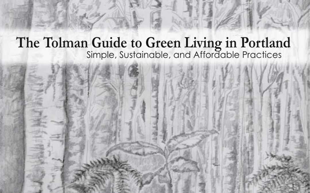 The Tolman Guide to Green Living