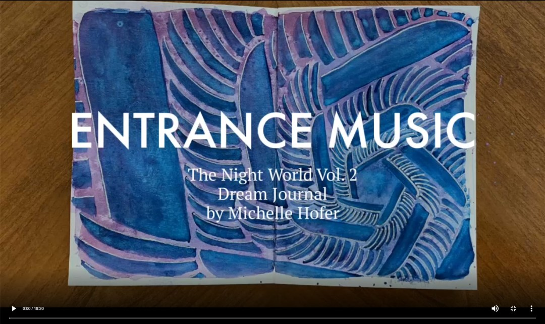 Entrance Music Video Link - The Night World Vol. 2 Dream Journal by Michelle L Hofer