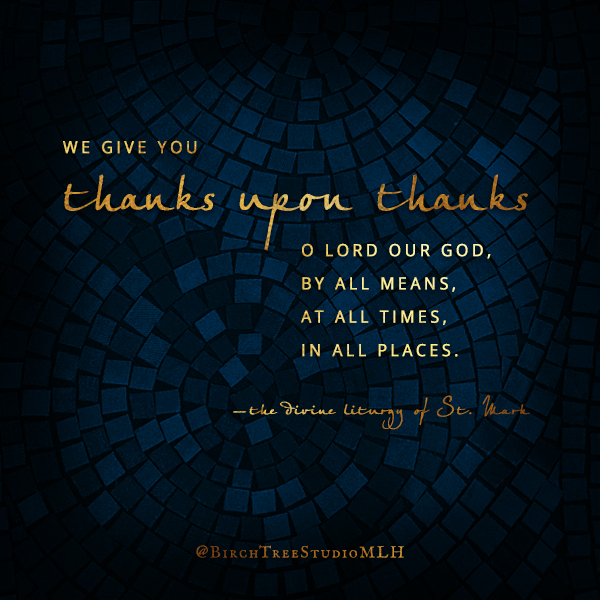 Do Not StoThanks Upon Thanks Prayer - Visual Quote Arwork by Michelle L Hofer, 2020