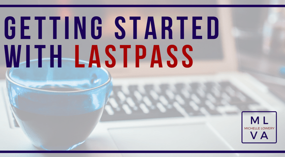 Getting Started with LastPass