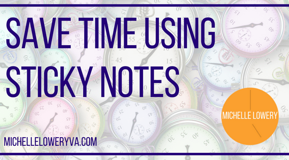 Save time using sticky notes