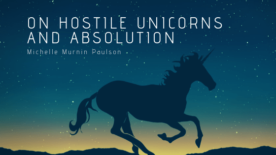 On hostile unicorns and absolution