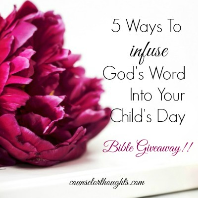 5 Ways to Infuse God's Word Into Your Child's Day