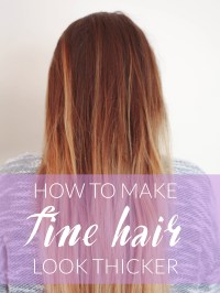 How to Make Fine Hair Look Thicker | Michelle Phan ...