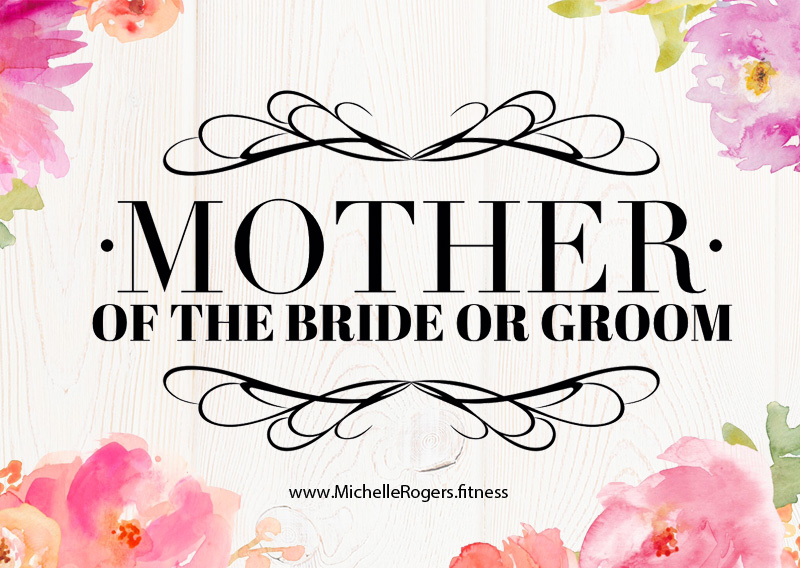 Mother of the Bride or Groom Fitness Package