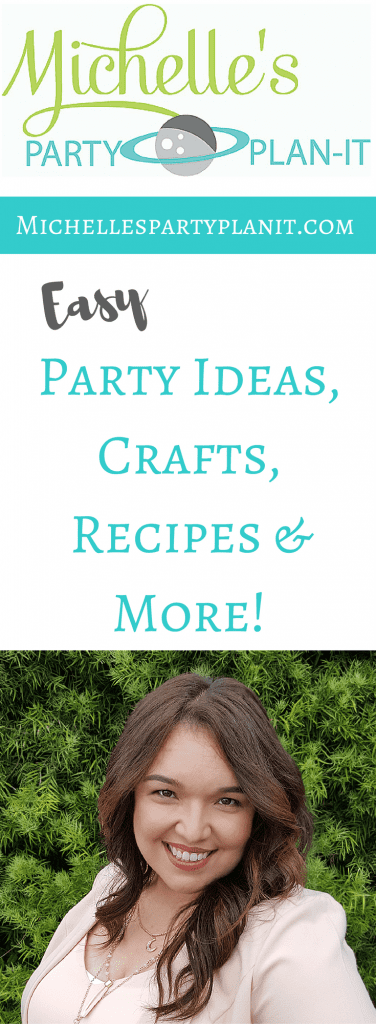 Michelle's Party Plan-It - Easy party ideas, recipes and crafts for life's celebrations.