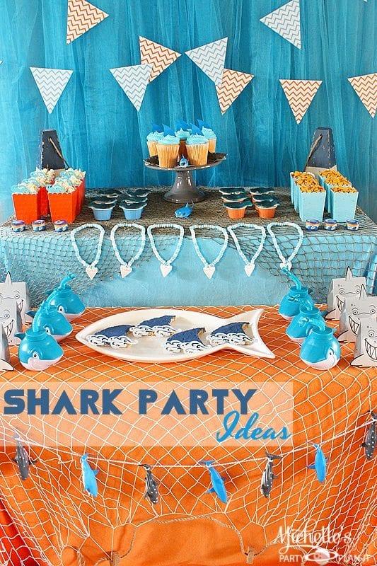 Shark Party Ideas Summer Celebrations Michelles Party
