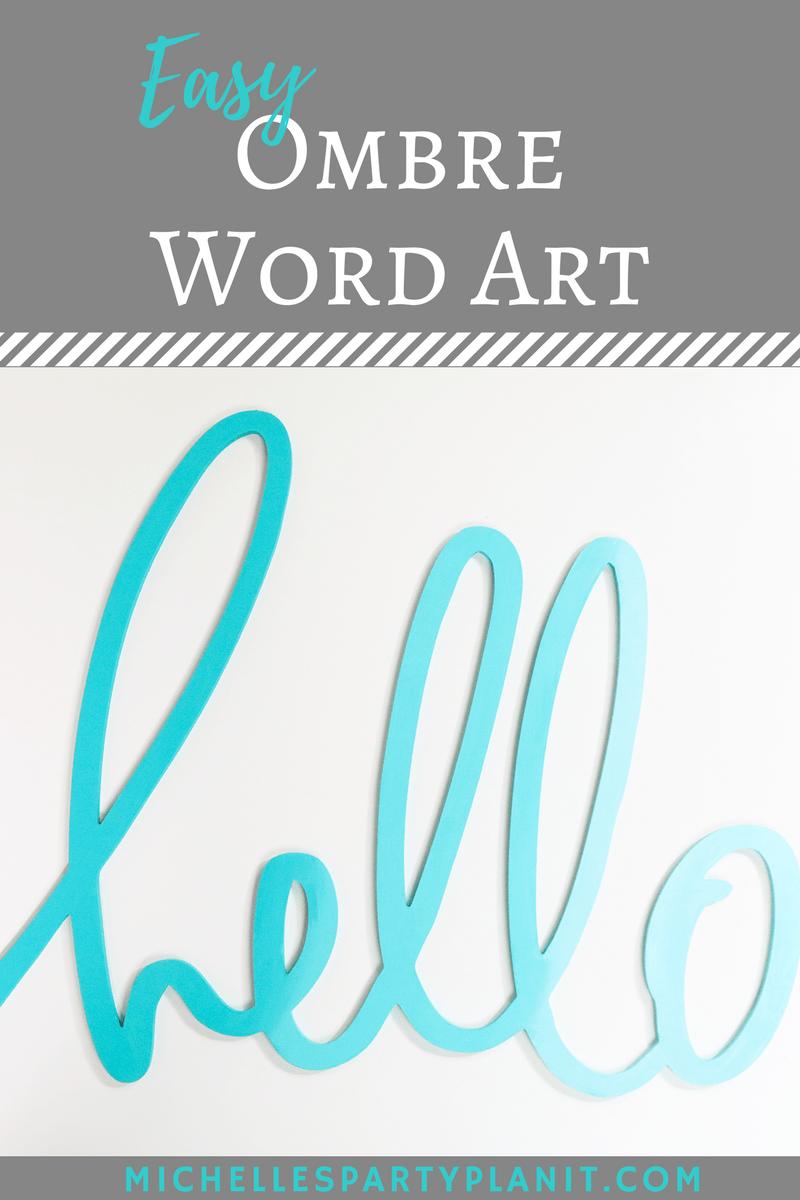 Easy Ombre Word Art