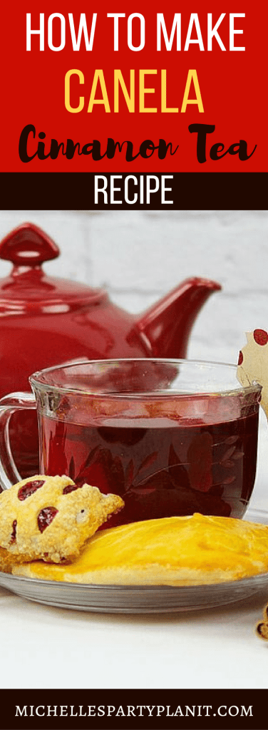 Canela Tea - Cinnamon Tea Recipe
