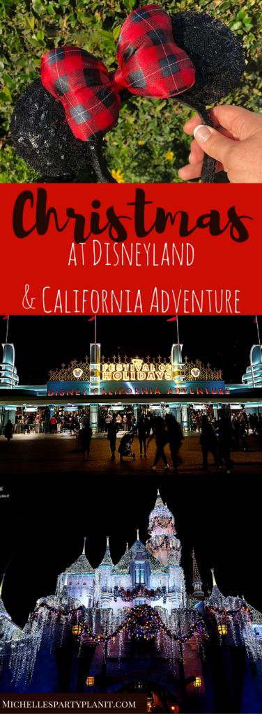 Christmas at Disneyland and California Adventure