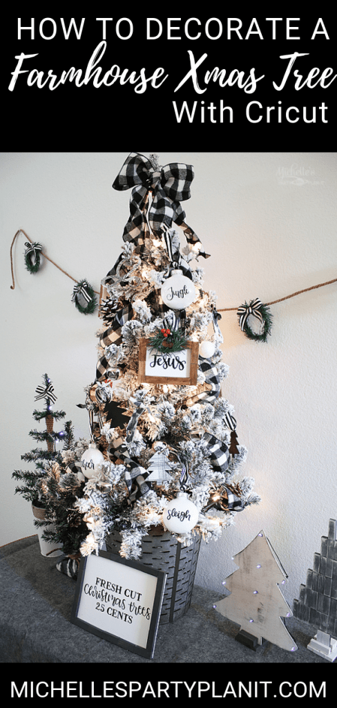 How to decorate a farmhouse xmas tree with cricut