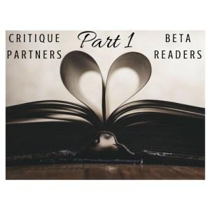 Read more about the article Critique Partners Vs. Betas: Part 1