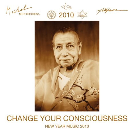 Change Your Consciousness – Michel Montecrossa's New Year Meditation Music 2010