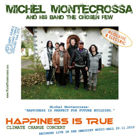 album cover - Michel Montecrossa's Happiness Is True' Climate Change Concert