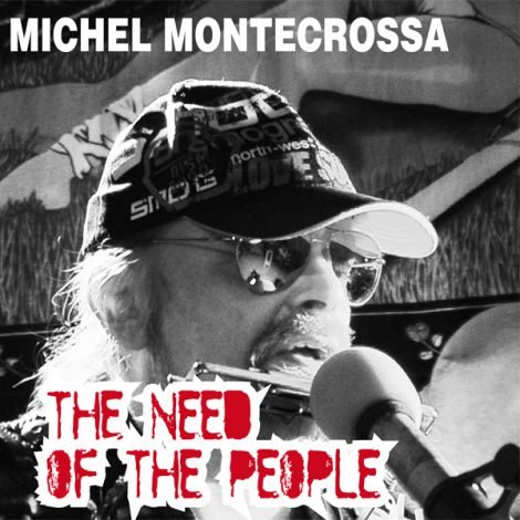 Cover - Michel Montecrossa's Single 'The Need Of the People'