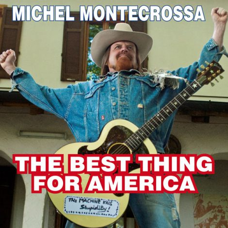 The Best Thing For America - Michel Montecrossa's New-Topical-Song dedicated to Barack Obama's second term and America's way to World Unity