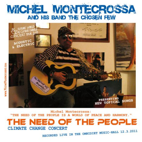 album release - Michel Montecrossa's 'The Need Of The People' Climate Change Concert