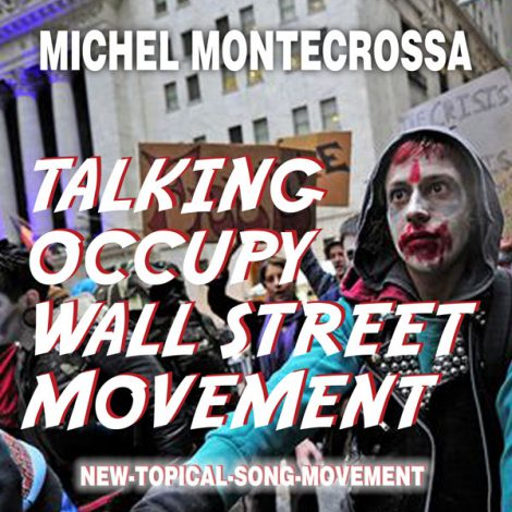 Talking Occupy Wall Street Movement