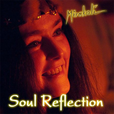 'Soul Reflection': Mirakali's tender and healing Love Song Audio-CD for Valentine's Day