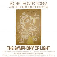 Michel Montecrossa's 'The Symphony Of Light'