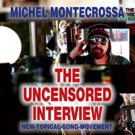 The Uncensored Interview – Michel Montecrossa's New-Topical- Evolver-Song-Poetry-Movie including the 'Silent Poem' for the silent ACTA Internet