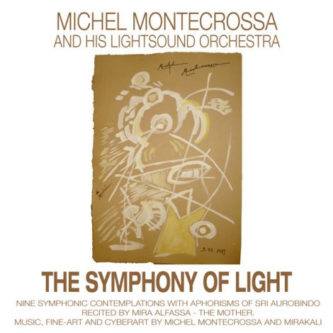 Michel Montecrossa - The Symphony Of Light