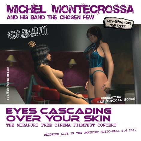 'Eyes Cascading Over Your Skin' Concert - MIchel Montecrossa CD & DVD