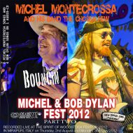 CD-Cover - Michel Montecrossa's 'Michel & Bob dylan Fest 2012'; Part 2