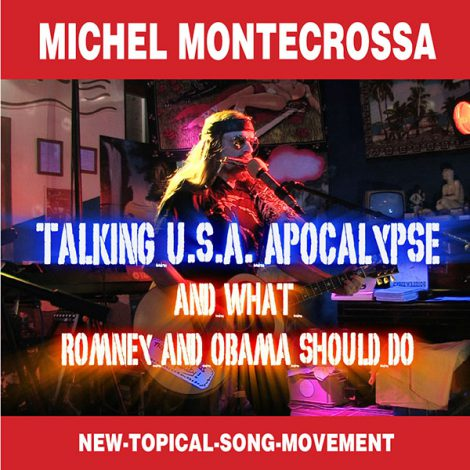Single Cover - Talking U.S.A. Apocalypse and what Romney and Obama should do