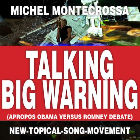 Michel Montecrossa Single 'Talking Big Warning'