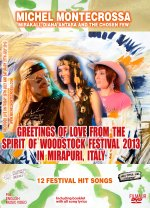 Greetings of Love from the Spirit of Woodstock Festival 2013 in Mirapuri, Italy
