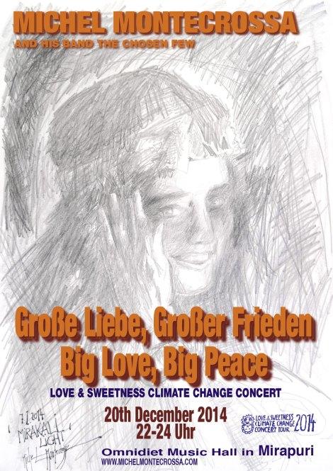 Michel Montecrossa's Große Liebe, Großer Frieden – Big Love, Big Peace Concert