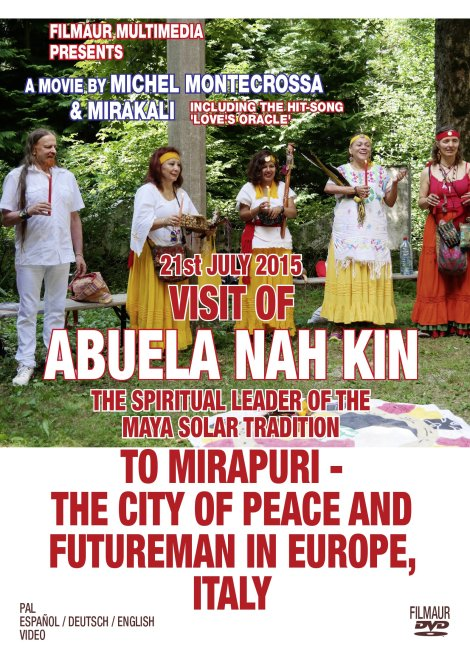 Visit of Abuela Nah Kin, The Spiritual Leader Of the Maya Solar Tradition, To Mirapuri – The City Of Peace And Futureman In Europe, Italy on 21st July 2015