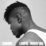 [MUSIC] Ladipoe Ft Fireboy DML – Running