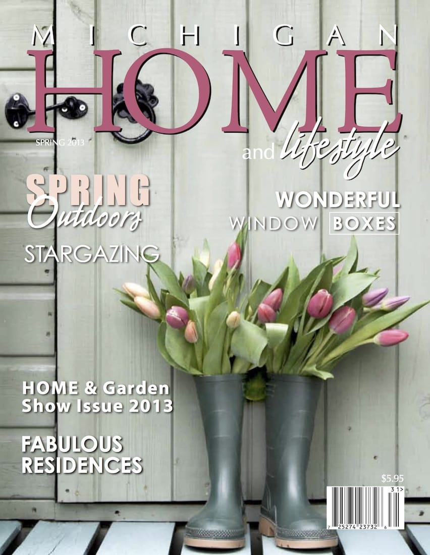Spring 2013 - Michigan Home and Lifestyle