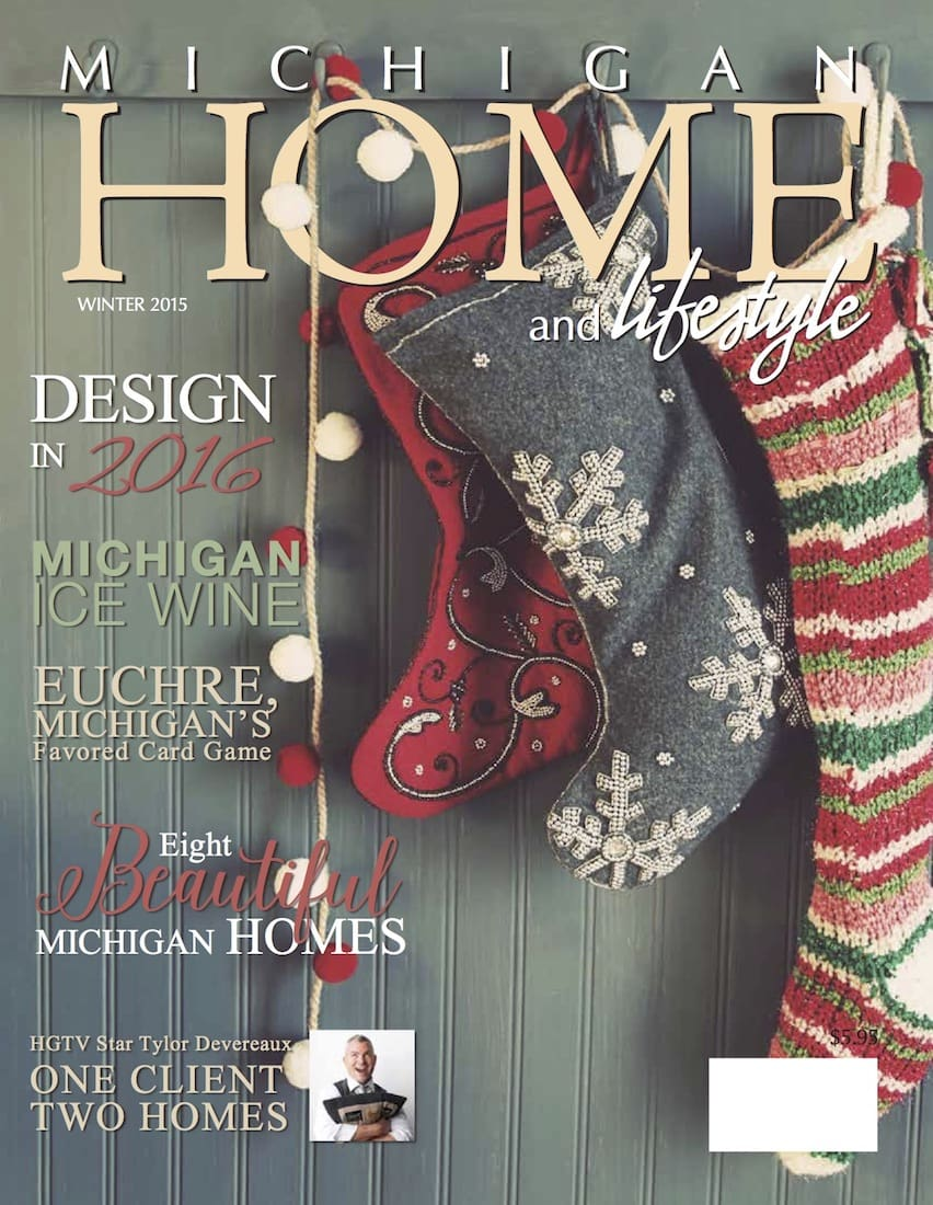 Winter 2015 - Michigan Home and Lifestyle