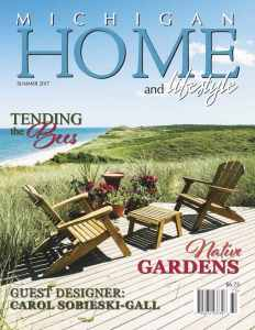 Summer 2017 - Michigan Home and Lifestyle Magazine