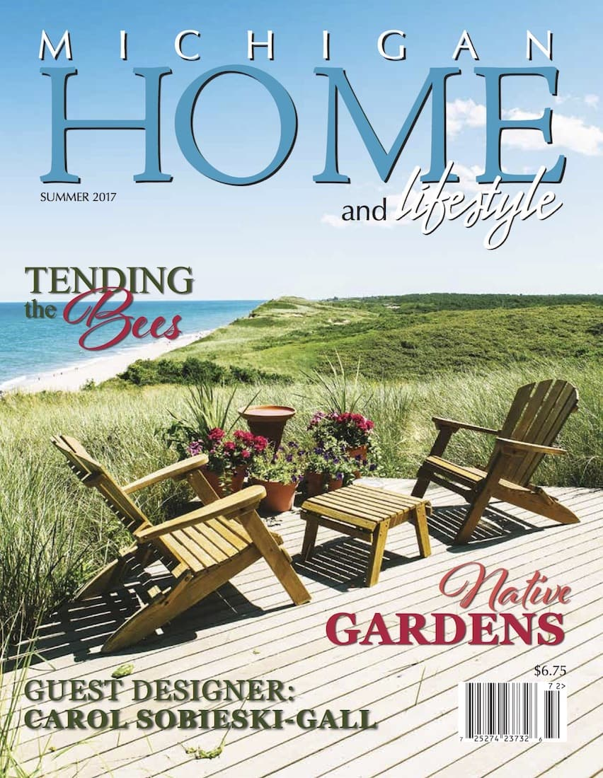 Summer 2017 Issue - Michigan HOME and Lifestyle Magazine