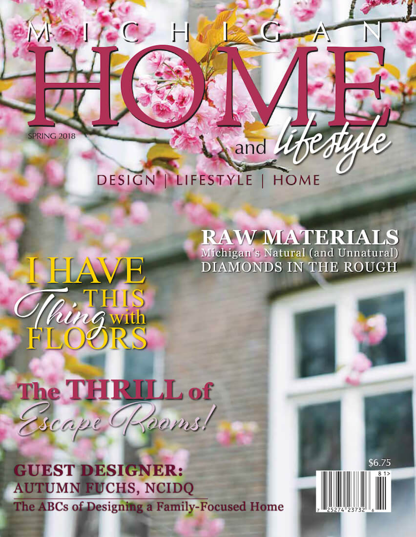 Michigan HOME and Lifestyle - Spring 2018