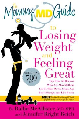 The Mommy MD Guide to Losing Weight and Feeling Great {Review}