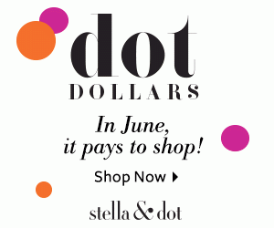 June is DOT DOLLARS Month at Stella & Dot Ends 6/30