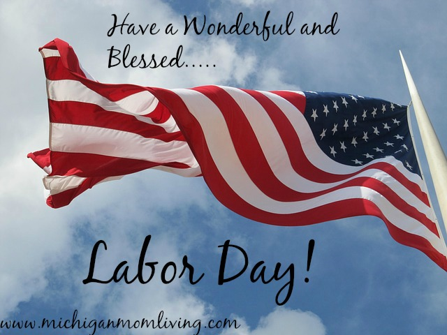 Happy Labor Day, Everyone!