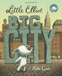 Little Elliot Big City by Mike Curato – #BookReview