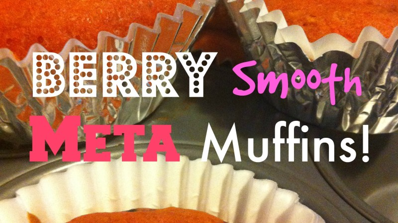 Morning Berry Smooth Meta Muffins {Recipe} #Metamucil #Meijer