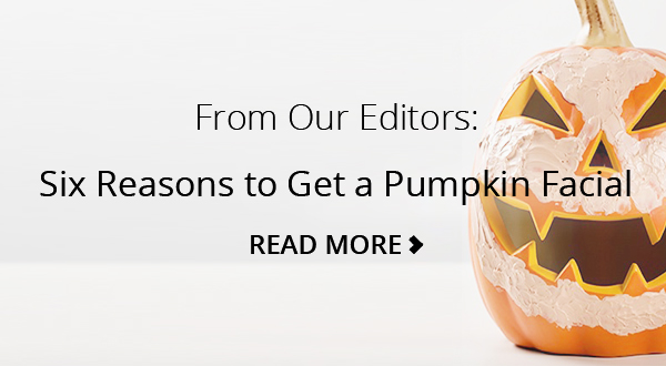 Six Reasons to Try a #PumpkinFacial