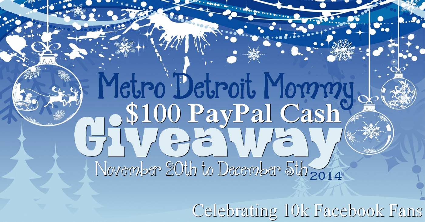 Metro Detroit Mommy $100 PayPal Cash Giveaway Ends 12/5