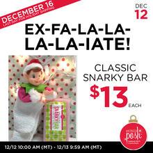 December 12th #Poshmas: Ex-FA-LA-LA-LIATE Classic Snarky Bar $13 Each