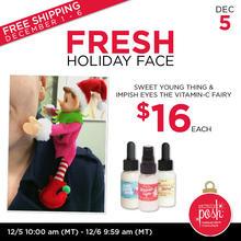 December 5th #Poshmas: Fresh Holiday Face $16 Each PLUS Free Shipping